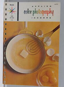 Kodak Color Data Book Applied Photo Indoors 1962 E-76 Promo - English USED B109H