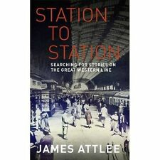 Station To Station: Searching for Stories On The Great Western Line, Attlee, Jam