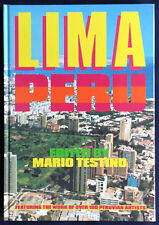 Lima Peru. Edited by Mario Testino. Damiani 2007. E.o.
