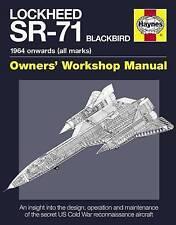 Lockheed SR-71 Blackbird Manual: An Insight into the Design, Operation and Maintenance of the Secret US Cold War Reconnaissance Aircraft by Steve Davies, Paul F. Crickmore (Hardback, 2012)