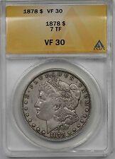 1878 $1 ANACS VF 30 (7TF) Morgan Silver Dollar