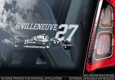 GILLES Villeneuve #27 - Finestra Auto Adesivo-F1 FERRARI FORMULA 1 Decalcomania Segno-V01