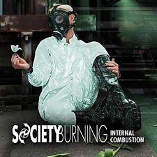 Society Burning - Internal Combustion [New CD]