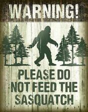 Sasquatch - Warning Do Not Feed Rustic Retro Tin Metal Sign 13 x 16in