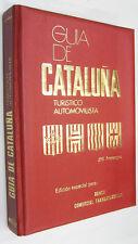 GUIA DE CATALUÑA TURISTICO AUTOMOVILISTA - J. ARMENGOU - ILUSTRADO