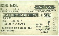 RARE / TICKET DE CONCERT - MICHEL SARDOU LIVE A PARIS BERCY JANVIER 1993