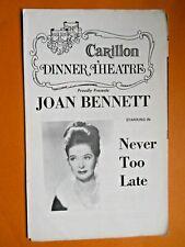 1970's - Carillon Dinner Theatre Program - Never To Late - Joan Bennett
