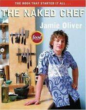 The Naked Chef - LikeNew - Oliver, Jamie - Paperback