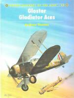 Osprey Gloster Gladiator Aces Aircraft of the Aces 44 by Andrew Thomas