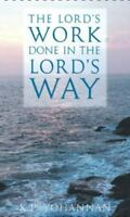 NEW - The Lord's Work Done in the Lord's Way by K.P. Yohannan