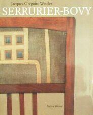 LIVRE : SERRURIER BOVY from ART NOUVEAU to ART DECO