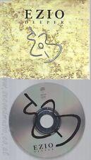 CD--EZIO -  - - SINGLE -- DEEPER