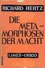 Richard Hertz – Die Metamorphosen der Macht – ENTWICKLUNG - 1951