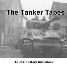 The Tanker Tapes: The 712th Tank Battalion in World War II M4A3 Sherman WW2