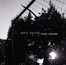 JEFF DAVIS - LEAF HOUSE - 8 TRACKS - 2012 - NEUF NEW NEU