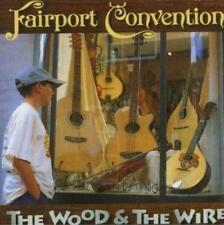FAIRPORT CONVENTION - THE WOOD & THE WIRE (NEW SEALED) CD Folk Chris Leslie