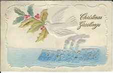 BA-053 Christmas Greetings Embossed Dove Holly Ship 1907-1915 Postcard Eaton OH