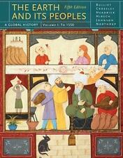 The Earth and Its Peoples: A Global History, Vol I 5th Edition, Richard Bulliet