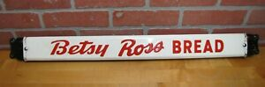 BETSY ROSS BREAD Old Double Sided Embossed Metal Country Store Doorpush Ad Sign
