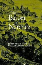 The Barber of Natchez, Hogan, William R., Davis, Edwin Adams, Very Good Book