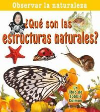 Que Son Las Estructuras Naturales? / What Are Natural Structures?-ExLibrary