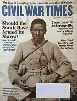 SHOULD WE ARM THE SLAVES? 2007 CIVIL WAR TIMES Magazine SHILOH / ANDERSONVILLE