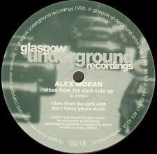 ALEX MORAN - VIBES FROM THE DARK SIDE EP - Glasgow Underground