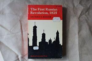 The First Russian Revolution, 1825 Anatole G. Mazour