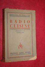 RADIO CUISINE par EDOUARD DE POMIANE éd ALBIN MICHEL 1949