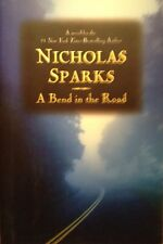 🚘 A Bend in the Road Nicholas Sparks HardBack BOOK VF TRUE 1st NEW FIRST Ed ⛅️