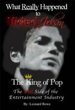 What Really Happened to Michael Jackson Signed by Author Leonard Rowe