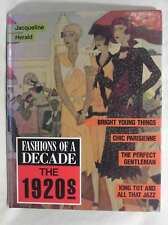The 1920s (Fashions of a Decade), Jacqueline Herald, Very Good Book