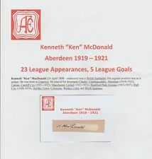 KEN McDONALD ABERDEEN 1919-1921 EXTREMELY RARE ORIGINAL HAND SIGNED CUTTING/CARD