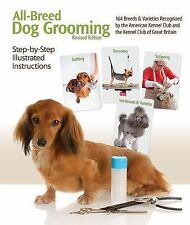 All-Breed Dog Grooming: Step-By-Step Illustrated Instructions (Revised-ExLibrary