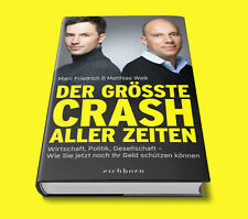 Der größte Crash aller Zeiten - Matthias Weik - EXPRESSVERSAND MAXIBRIEF!!!!!!!!