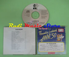 CD ROMANTICI SCATENATI 50 20A DA DOO RON RON compilation 1994 CRESTS DELLS*(C40)