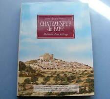 Jean-Claude Portes Châteauneuf du Pape Editions Barthélémy 1993 Vaucluse