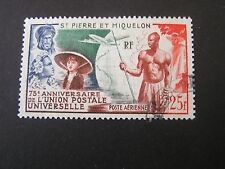 *ST. PIERRE & MIQUELON, SCOTT # C18, 25fr VALUE 1949 U.P.U. AIR POST ISSUE USED