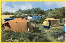 cpa17 - ILE d'OLÉRON (Charente Maritime) Le CAMPING Toile de tente