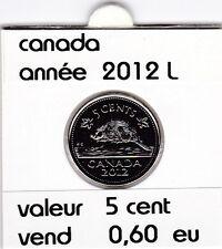 canada 5 cent  2012 L   voir description