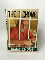 Tommy Chong Signed Book The I Chong - Cheech & Chong Legendary Actor - Hardcover