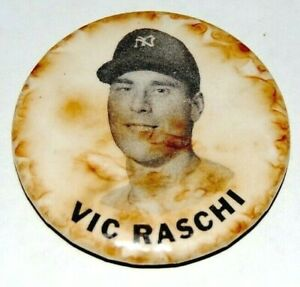 1950's VIC RASCHI New York Yankees Stadium Pinback pin button badge baseball NY