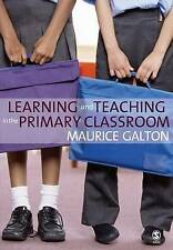 Learning and Teaching in the Primary Classroom, Very Good Condition Book, Mauric