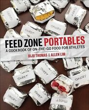 Feed Zone Portables : A Cookbook of On-the-Go Food for Athletes by Biju...