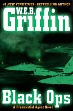 Black Ops (A Presidential Agent Novel) - VeryGood - Griffin, W.E.B. - Hardcover