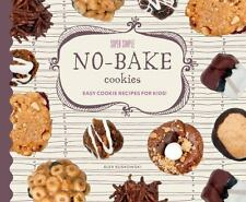 Super Simple No-Bake Cookies: Easy Cookie Recipes for Kids! (Super...  (ExLib)