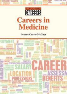 Careers in Medicine by L. K. Currie-McGhee