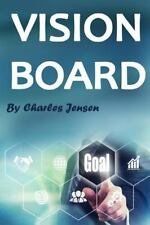 Vision Board : How to Create a Powerful Vision Board (Vision Boards, Vision B...
