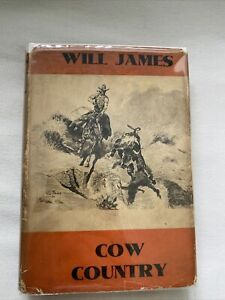 Cow Country by Will James HC/DJ 1931 Ed