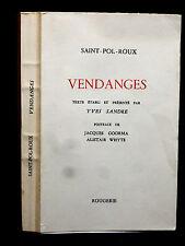 VENDANGES - SAINT-POL-ROUX - texte établi et présenté par Yves SANDRE - 1993